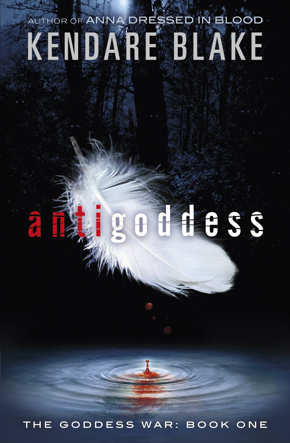 Antigoddess by Kendare Blake