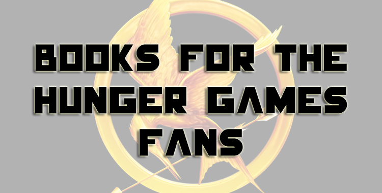 Books-for-The-Hunger-Games-Fans