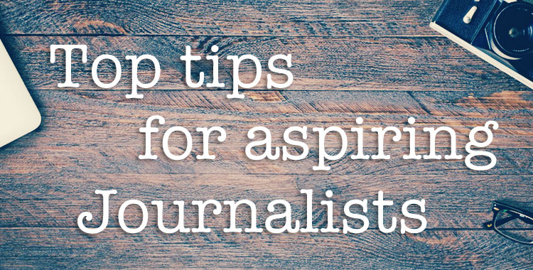 How to become a journalist: 8 tips for aspiring journos