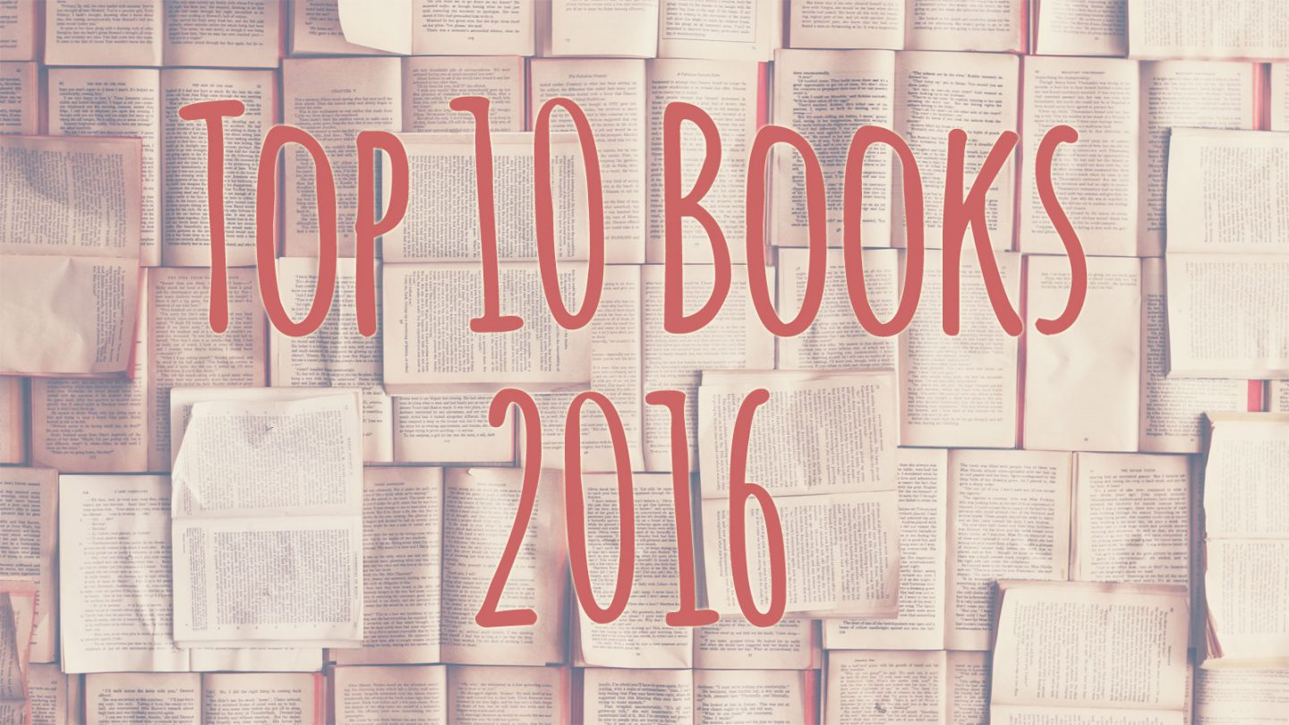 Top Ten Tuesday: Best Books I Read in 2016